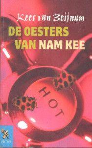 Gerbie verteld op haar blog wat zij vindt van het boek, Oesters van Nam Kee. Zij is heel overtuigend en gaat concreet in op haar eigen visie van het boek!