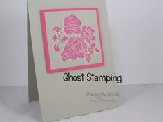 card making video: Ghost Stamping Technique  ... would look great to create snowy branches or shadows with darker ink ...
