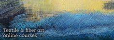 Textile and fiber art courses