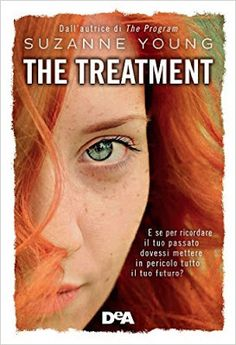 """Leggere Romanticamente e Fantasy: Anteprima """"The treatment"""" di Suzanne Young"""