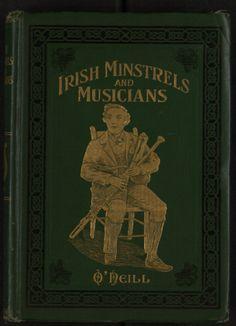 Irish Minstrels and Musicians - Love, Love, Love the Irish Music!