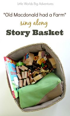"""""""Old Macdonald had a Farm"""" sing along Story Basket, a creative storytelling activity for toddlers and preschoolers.   Little Worlds Big Adventures"""