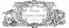 FRENCH COUNTRY COTTAGE. I literally DIE over all her decor and designs. So much eye candy for my romantic vintage heart.