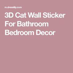 3D Cat Wall Sticker For Bathroom Bedroom Decor