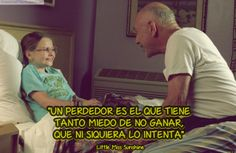 Frases de cine y de cineastas: Little Miss Sunshine