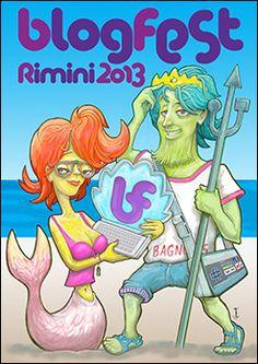 Rimini BlogFest 2013. Offerta hotel 3 stelle settembre tra blog, Facebook, Twitter, chat, forum e qualsiasi altra forma sociale di comunicazione in tante location