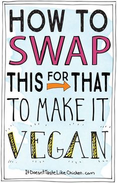 How to swap this for that to make it vegan! The ultimate substitution guide to m… How to swap this for that to make it vegan! The ultimate substitution guide to make dairy-free, meat-free, and egg-free cooking and eating easy (and delicious)! Vegan Foods, Vegan Dishes, Vegan Desserts, Plated Desserts, Vegan Food Brands, Vegan Appetizers, Vegan Snacks, Vegan Gluten Free, Dairy Free
