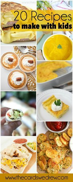 20 Recipes to Make with Kids   http://www.thecardswedrew.com
