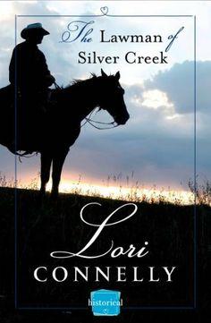 The Lawman of Silver Creek: HarperImpulse Historical Romance Novella by Lori Connelly, http://www.amazon.com/dp/B00G1TOJSS/ref=cm_sw_r_pi_dp_QcH0sb10ZG4P9
