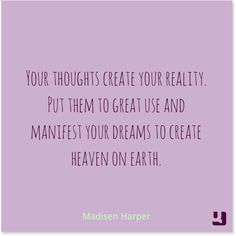 Let your thoughts create dreams instead of nightmares