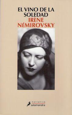 """ANONYMA VENECIANA: """"EL VINO DE LA SOLEDAD"""" de Irène Némirovsky"""