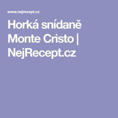 Horká snídaně Monte Cristo | NejRecept.cz