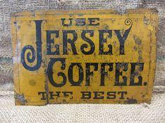 10.25in x 6.75in metal sign. Vintage Jersey Coffee Metal Sign Antique Old Store General Tea Advertising 8791