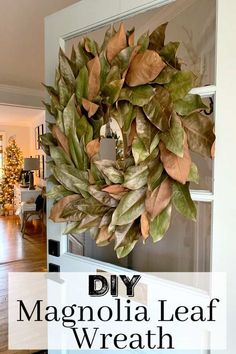 DIY Home Decor Inspiration : Illustration Description DIY Magnolia Leaf Wreath – How to make a DIY magnolia leaf wreath for your front door for the Christmas holiday. An easy and inexpensive holiday craft. Magnolia Leaf Garland, Magnolia Leaves, Its Christmas Eve, Christmas Time, Christmas Crafts, Christmas Decorations, Holiday Decor, Xmas Wreaths, Winter Wreaths