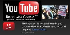 Government Orders You Tube To Censor Protest Videos -- In a frightening example of how the state is tightening its grip around the free Internet, it has emerged that You Tube is complying with thousands of requests from governments to censor and remove videos that show protests and other examples of citizens simply asserting their rights, while also deleting search terms by government mandate. [...] 10/24