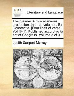 Judith Sargent Murray's plays, The Medium (1795) and The Traveller ...