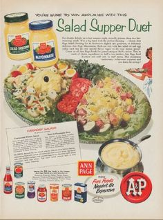 "Description: 1954 A & P STORES vintage magazine advertisement ""Salad Supper Duet"" -- You're sure to win applause with this Salad Supper Duet ... For double delight on a hot summer night, proudly present these two harmonizing salads. Win a big hand with the perfect dressing ... choose Ann Page Salad Dressing for its distinctive slightly tart goodness, or delicately delicious Ann Page Mayonnaise ... Ann Page proves Fine Foods Needn't Be Expensive -- Size: The dimensions of the full-page ..."
