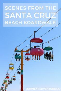 Scenes from the Santa Cruz Beach Boardwalk: fun for the whole family! | ournextadventure.co
