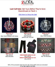 Last Chance Sale!  Help raise funds and awareness for HIV/AIDS  www.until.org