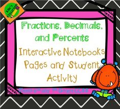Interactive Notebook Pages to Teach Conversions Between Fractions, Decimals, and PercentsThese pages make learning meaningful and fun. When students are finished they have a valuable resource for future use!This set includes interactive notebook pages, exit slips, student activities to practice skills, assessment, and answer keys.Check out Kile's Classroom for more great resources!Key Words:Percents, interactive notebook pages, conversions, fractions, decimals, percent modeling,
