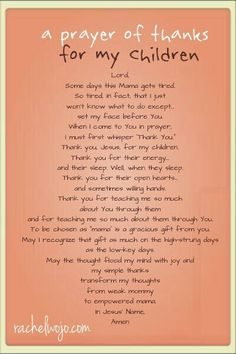 Prayer of Thanks For My Children♥. . . {{*Momma//Stepmomma**}}