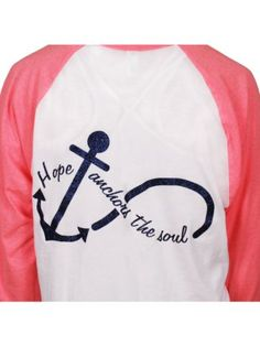 $18.90 Hope Anchors the Soul 3/4 Sleeve Raglan Tee