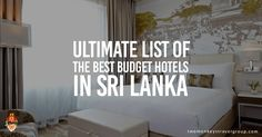 Here is a list of the BEST BUDGET HOTELS IN SRI LANKA. You will find the Best Hotels in Colombo, Negombo, Bentota, and the Best Hotels in Kandy.