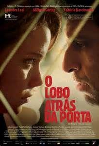 O Lobo Atrás da Porta (Nacional) - CR-DR-SU (2013) 1h 40Min Gênero: Crime | Drama | Suspense Ano de Lançamento: 2013 Duração: 1h 40 Min. IMDb: 7.6 Assisti 01/2016 – MN 7/10