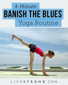 A 4-Minute Yoga Routine to Banish the Blues | LIVESTRONG.COM