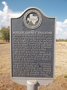 The Motley County Railroad, Matador, Texas Historical Marker I was born here and lived here till 1971