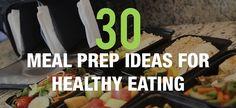 30 Meal Prep Recipes for Healthy Eating - ISOLATOR FITNESS BLOG - https://isolatorfitness.com/blog/30-meal-prep-recipes-for-healthy-eating/