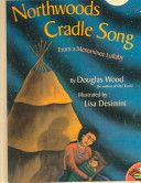 Northwoods Cradle Song, from a Menominee Lullaby
