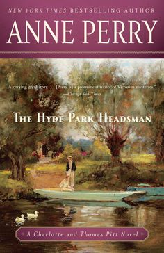 The Hyde Park Headsman by Anne Perry on iBooks