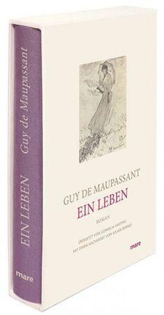 Guy de Maupassant - Ein Leben