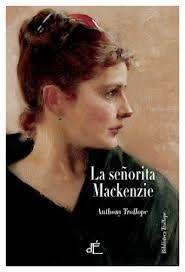 Carmen y amig@s: 'La señorita Mackenzie', de Anthony Trollope