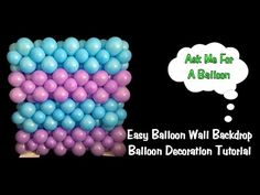 Easy Balloon Wall Backdrop - Balloon Decoration Tutorial - YouTube
