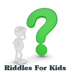 Riddles For Kids : Best Brain Teasers