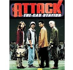 Attack the gas station. I saw this at the Vancouver Int'l Film Festival in the nineties and loved it! I love foreign films & I especially love Korean films. Other nationalities too.
