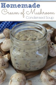 Homemade Cream of Mushroom Condensed Soup Soup Recipe - this quick and easy recipe makes the equivalent of 2 cans of soup, it's perfect to use in crock pot recipes and it's a lot healthier than the canned version - via Saving Dollars and Sense