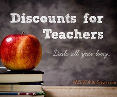 Discounts for Teachers (Deals for All Year Long Savings).  Teachers give so much (time and resources).  Nice to see businesses giving back with these offers for teachers.