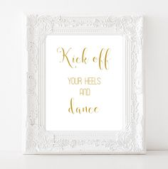 Kick off your heels and dance Wedding party poster INSTANT DOWNLOAD Gold wedding…