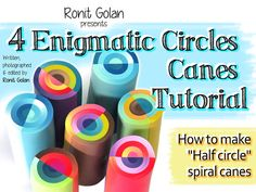 4 Enigmatic circles canes tutorial eBook plus von RonitGolan
