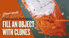 Fill An Object With Dynamic Clones in Cinema 4D