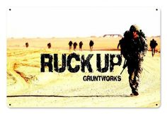 Ruck Up Metal Wall Sign - Gruntworks11b