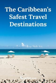 Online research shows that -- while generally safe -- popular destinations like the Bahamas, Jamaica, St. Lucia, and Trinidad and Tobago seem to have more criminal activity than others Caribbean islands. By comparison, these eight travel destinations are some of the safest in the Caribbean for travelers right now.