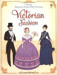 Historical Sticker Dolly Dressing Victorian Fashion (Usborne Historical Sticker Dolly Dressing) by Sam Lake, http://www.amazon.co.uk/dp/1409537226/ref=cm_sw_r_pi_dp_NoqJsb0FPSSAH