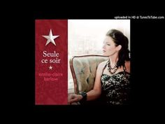 ▶ Emilie-Claire Barlow - Les Yeux Ouverts - YouTube. this is so pretty...