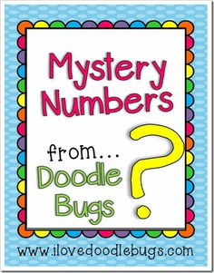 Doodle Bugs Teaching {first grade rocks!}: Mystery Numbers Unit