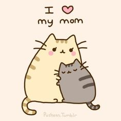 Pusheen the cat hugs his mom. I love my mom pose!! :) Awww!