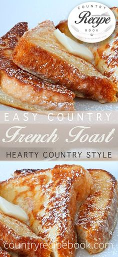 This is a super easy way to make delicious country style French Toast food breakfast Easy Country French Toast What's For Breakfast, Breakfast Dishes, Breakfast Recipes, Dessert Recipes, Kraft Recipes, Food Recipes For Dinner, Country Breakfast, Breakfast Smoothies, Dinner Healthy